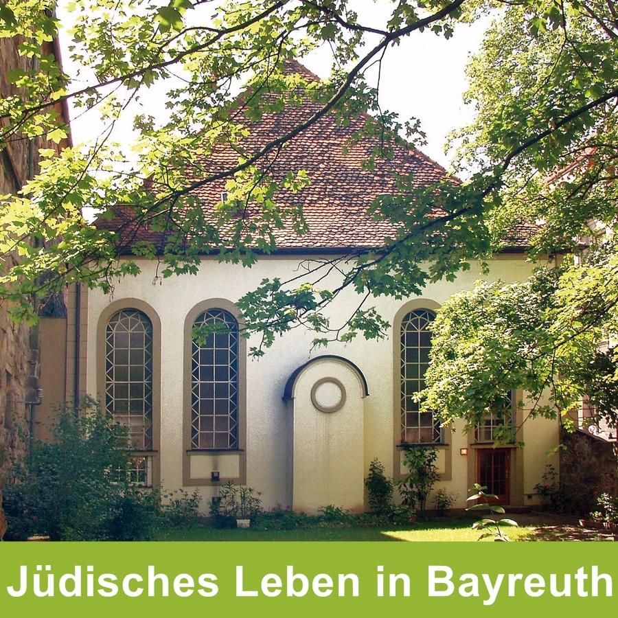 Jüdisches Leben in Bayreuth